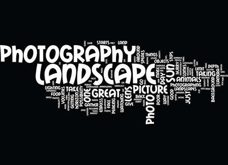LANDSCAPE PHOTOGRAPHY TIPS TO ENHANCE THE EXPERIENCE Text Background Word Cloud Concept