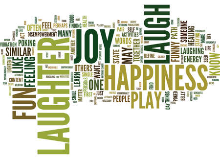 LAUGHTER PLAY FUN JOY HAPPINESS Text Background Word Cloud Concept Banco de Imagens - 82592529