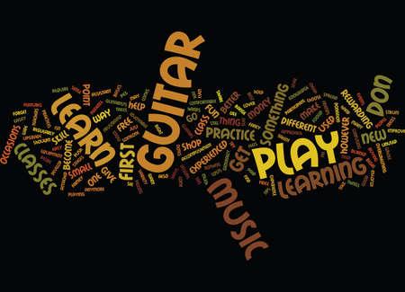 LEARN HOW TO PLAY THE GUITAR Text Background Word Cloud Concept Illusztráció