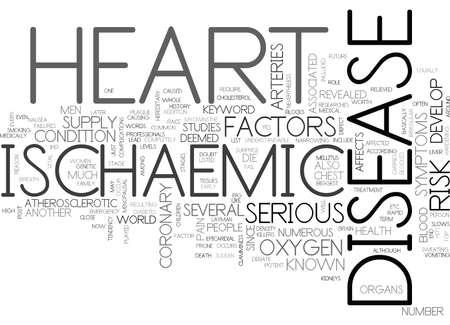 ISCHAEMIC HEART DISEASE Text Background Word Cloud Concept