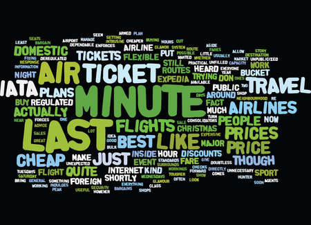 LAST MINUTE AIR TICKET Text Background Word Cloud Concept Illustration