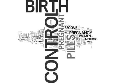 IS IT POSSIBLE TO GET PREGNANT WHILE ON BIRTH CONTROL Text Background Word Cloud Concept Illusztráció
