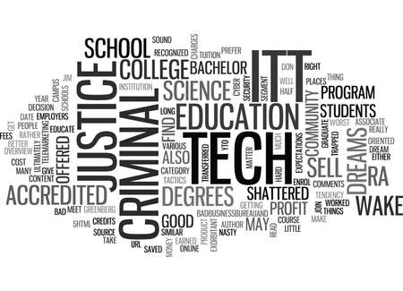 ITT TECH CRIMINAL JUSTICE OVERVIEW Text Background Word Cloud Concept