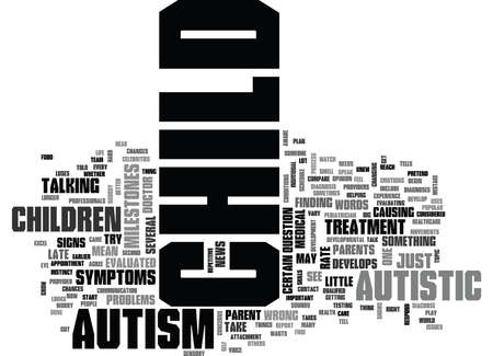 IS MY CHILD AUTISTIC Text Background Word Cloud Concept