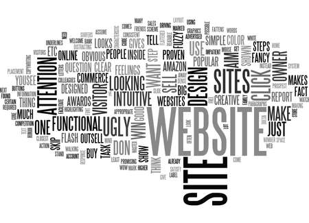 paragraphs: IS YOUR WEBSITE UGLY ENOUGH Text Background Word Cloud Concept Illustration