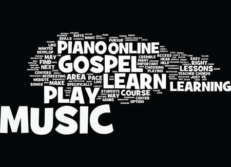 heard: LEARN GOSPEL MUSIC ONLINE Text Background Word Cloud Concept