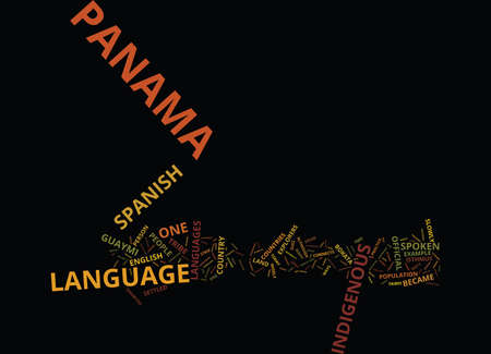 LANGUAGE OF PANAMA Text Background Word Cloud Concept