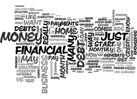 IS THERE ANY WAY TO GET OUT OF DEBT Text Background Word Cloud Concept
