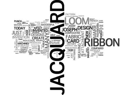 JACQUARD RIBBON Text Background Word Cloud Concept