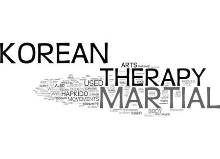 THE KOREAN MARTIAL THERAPY Text Background Word Cloud Concept