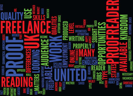 THE OPPORTUNITIES AS A FREELANCE PROOFREADER IN THE UK Text Background Word Cloud Concept Illustration