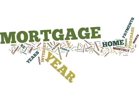 THE NEW YEAR MORTGAGE Text Background Word Cloud Concept Illustration