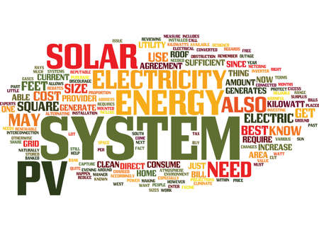 YOU NEED A PV SYSTEM TO GENERATE SOLAR ENERGY Text Background Word Cloud Concept