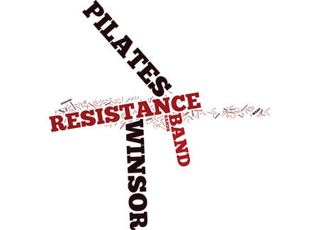 lie forward: THE POWER OF WINSOR PILATES RESISTANCE BAND Text Background Word Cloud Concept
