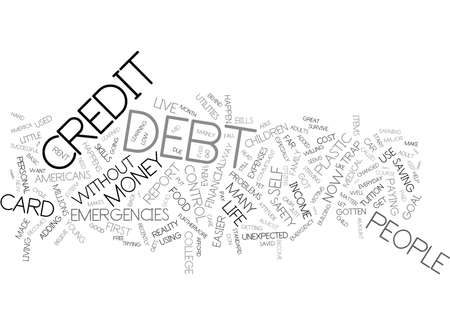 THE PLASTIC TRAP PERSONAL RESPONSIBILITY FOR YOUR DEBT Text Background Word Cloud Concept Illustration