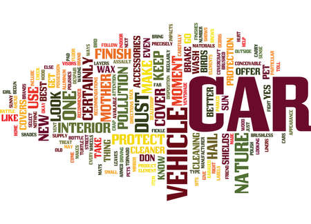 YOU CAN PROTECT YOUR CAR FROM MOTHER NATURE Text Background Word Cloud Concept