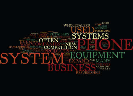 THE MARKET FOR USED BUSINESS PHONE SYSTEM EQUIPMENT Text Background Word Cloud Concept 向量圖像