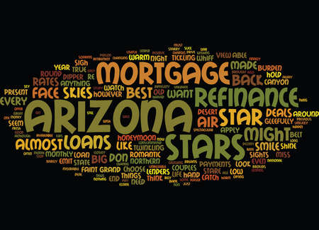 YOU CAN SHINE LIKE A STAR IF YOU REFINANCE MORTGAGE IN ARIZONA Text Background Word Cloud Concept Illustration