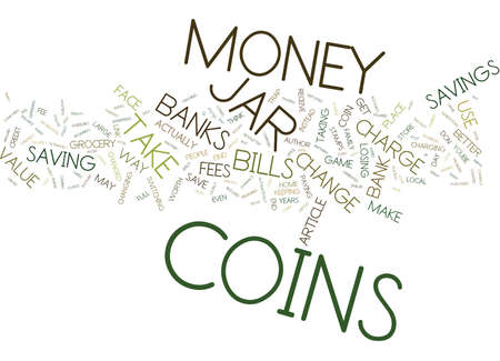 THE MONEY JAR TRAP Text Background Word Cloud Concept