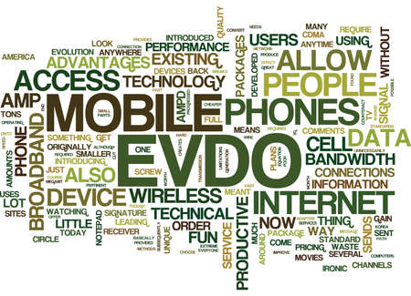 potentially: YOU HAD ME AT EVDO Text Background Word Cloud Concept Illustration