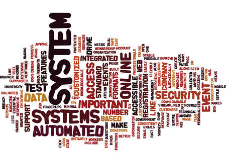 cloud based: THE MOST IMPORTANT FEATURES OF AUTOMATED SYSTEMS Text Background Word Cloud Concept