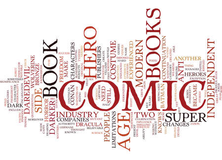 THE MODERN AGE OF COMIC BOOKS Text Background Word Cloud Concept