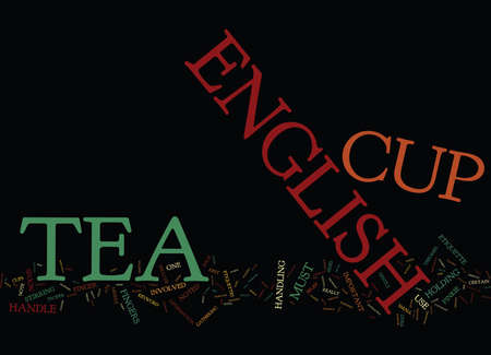 THE ENGLISH TEA CUP PROTOCOL Text Background Word Cloud Concept Ilustrace