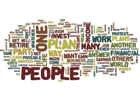 occur: YOU GOTTA HAVE A PLAN Text Background Word Cloud Concept Illustration