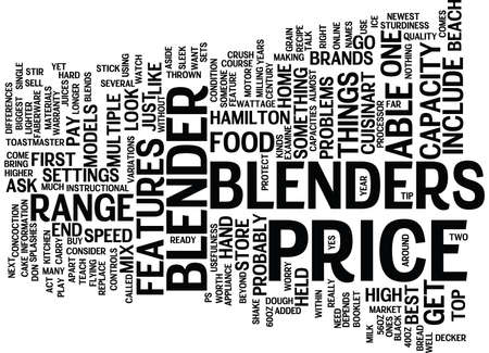 THE PRICE OF BLENDERS Text Background Word Cloud Concept
