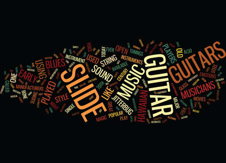 THE MAGIC OF THE SLIDE GUITAR Text Background Word Cloud Concept Illustration