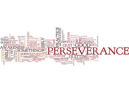 THE KEY TO PERSEVERANCE Text Background Word Cloud Concept Illustration