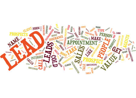 THE LIE ABOUT LEADS Text Background Word Cloud Concept
