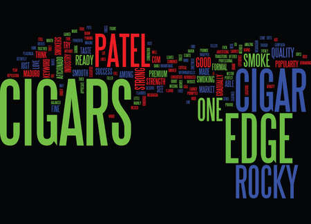 THE EDGE CIGARS Text Background Word Cloud Concept Illustration