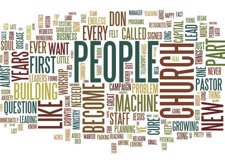 THE MYTH OF THE HAPPY CHURCH GROWTH PASTOR Text Background Word Cloud Concept