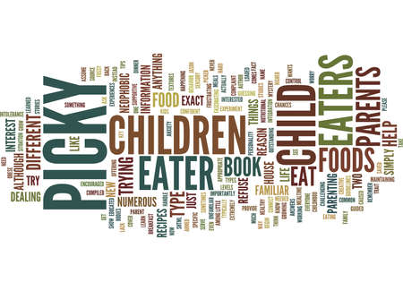THE MYSTERY OF PICKY EATERS Text Background Word Cloud Concept