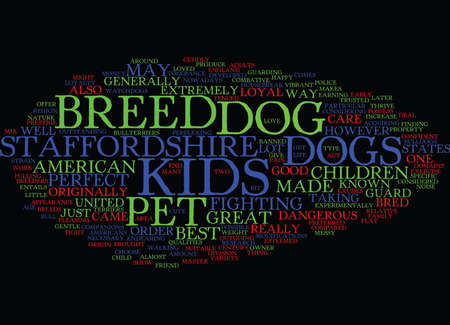 THE PERFECT PET DOG FOR KIDS Text Background Word Cloud Concept Illustration
