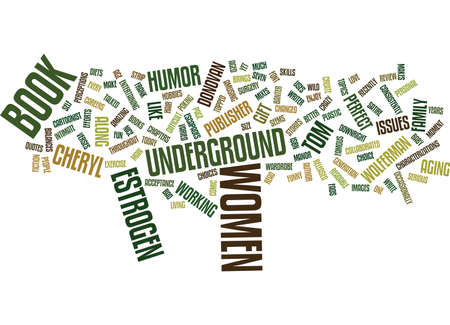 THE ESTROGEN UNDERGROUND BOOK REVIEW Text Background Word Cloud Concept