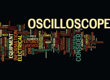 THE OSCILLOSCOPES Text Background Word Cloud Concept Illustration