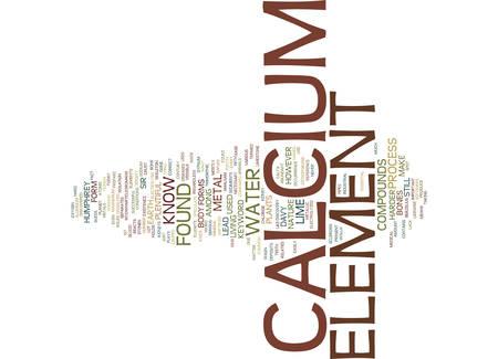 THE ELEMENT CALCIUM Text Background Word Cloud Concept