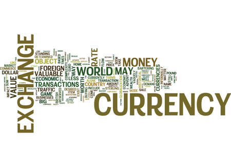 THE MONSTER TRAFFIC WAY OF CURRENCY EXCHANGE Text Background Word Cloud Concept Illustration