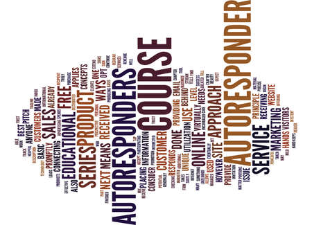 THE E COURSE AND THE AUTORESPONDER Text Background Word Cloud Concept