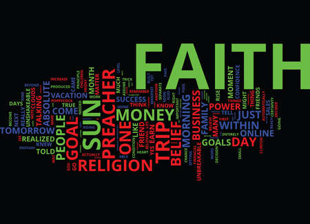 THE POWER OF FAITH IN YOUR ONLINE BUSINESS Text Background Word Cloud Concept