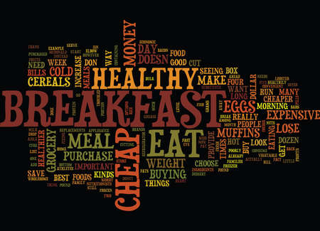 YOU CAN EAT CHEAP BUT EAT HEALTHY TO LOSE WEIGHT Text Background Word Cloud Concept