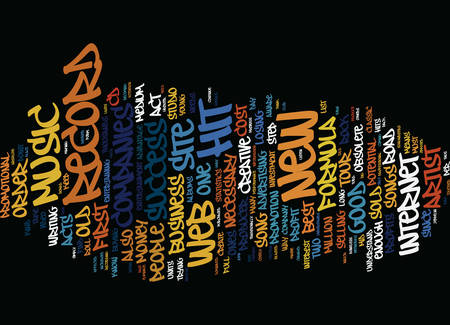 THE NEW FORMULA FOR SUCCESS IN THE MUSIC BUSINESS Text Background Word Cloud Concept Illustration