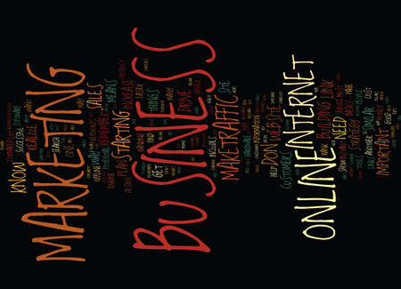 YOU GOT TO MARKET YOUR ONLINE BUSINESS Text Background Word Cloud Concept