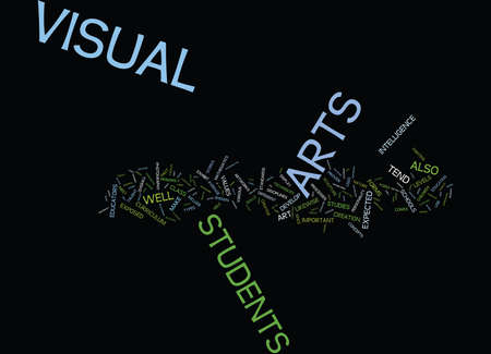 able to learn: THE IMPORTANCE OF VISUAL ARTS IN SCHOOLS Text Background Word Cloud Concept
