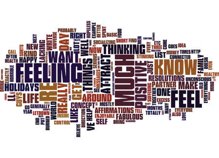 YOU CAN BE HAPPY IF YOU DECIDE TO BE Text Background Word Cloud Concept Çizim