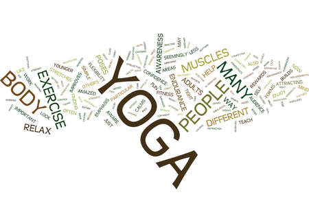 YOGA AN EXERCISE FOR EVERYONE Text Background Word Cloud Concept Illustration