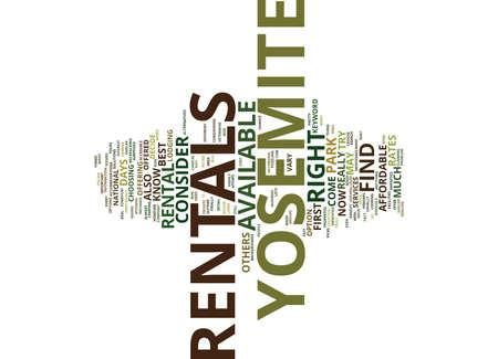 YOSEMITE RENTALS Text Background Word Cloud Concept Illustration