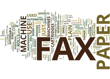 THE KIND OF FAX PAPER TO USE IN A PLAIN PAPER FAX MACHINE Text Background Word Cloud Concept